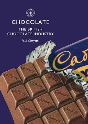 Chocolate by Joe Dickinson and Paul Chrystal