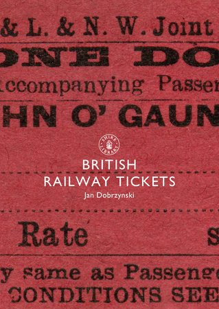 British Railway Tickets by