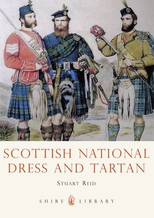 Scottish National Dress and Tartan by