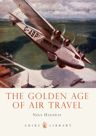 The Golden Age of Air Travel by
