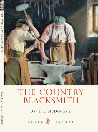 The Country Blacksmith by David McDougall