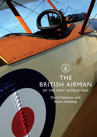 The British Airman of the First World War by