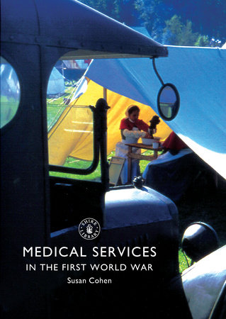Medical Services in the First World War by