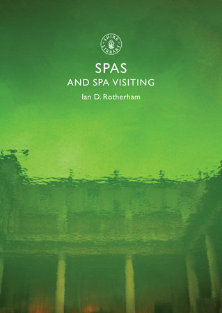 Spas and Spa Visiting by