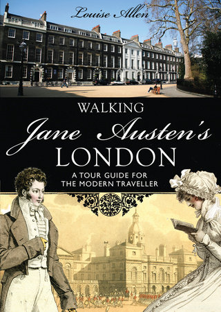 Walking Jane Austen's London by