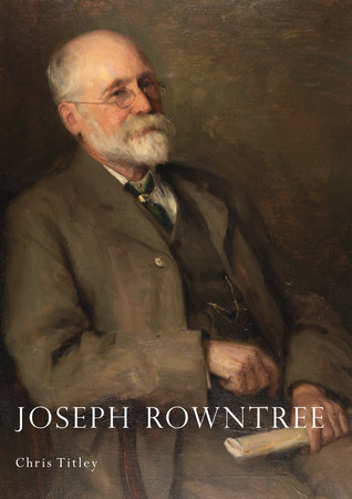 Joseph Rowntree by