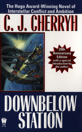 Downbelow Station (20th Anniversary)