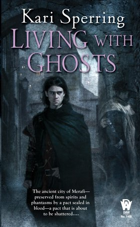 Living With Ghosts