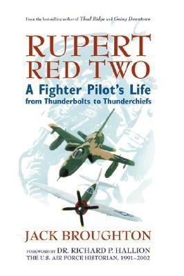 Cover art for Rupert Red Two: A Fighter Pilot's Life from Thunderbolts to Thunderchiefs