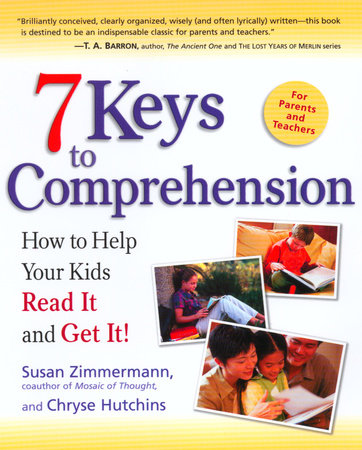 7 Keys to Comprehension by Chryse Hutchins and Susan Zimmermann