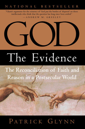 God: The Evidence by Patrick Glynn