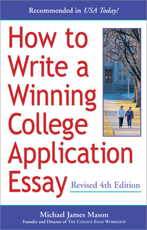 How to Write a Winning College Application Essay, Revised 4th Edition by