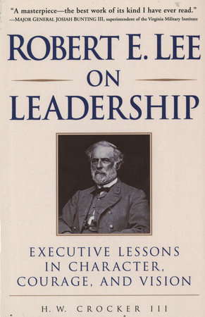 Robert E. Lee on Leadership by
