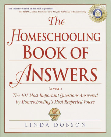 The Homeschooling Book of Answers by
