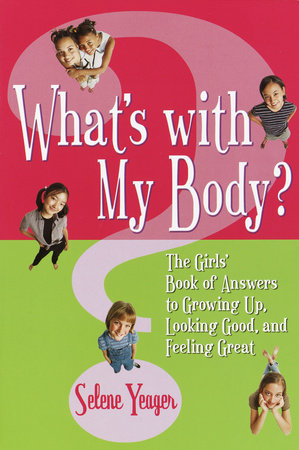 What's with My Body? by