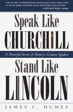 Speak Like Churchill, Stand Like Lincoln by