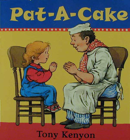 Pat-A-Cake by Tony Kenyon