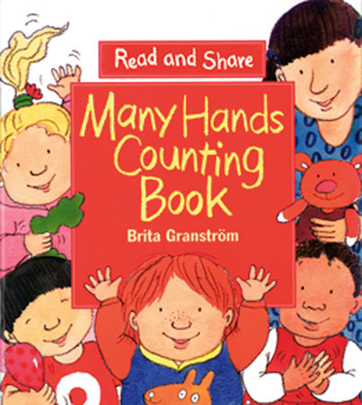 Many Hands Counting Book by Brita Granström