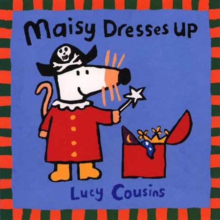 Maisy Dresses Up by