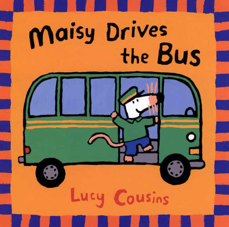 Maisy Drives the Bus by