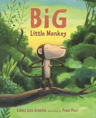 Big Little Monkey by Carole Lexa Schaefer