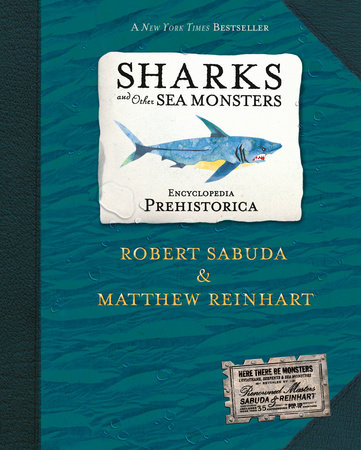 Encyclopedia Prehistorica Sharks and Other Sea Monsters Pop-Up by