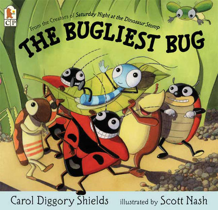 The Bugliest Bug by Carol Diggory Shields