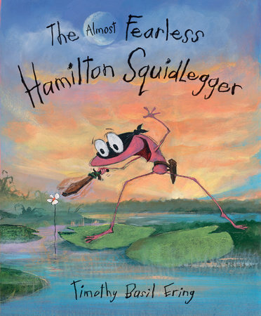 The Almost Fearless Hamilton Squidlegger by