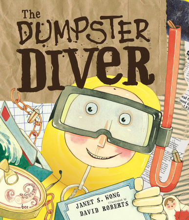The Dumpster Diver by Janet S. Wong