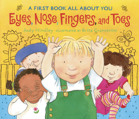 Eyes, Nose, Fingers, and Toes by