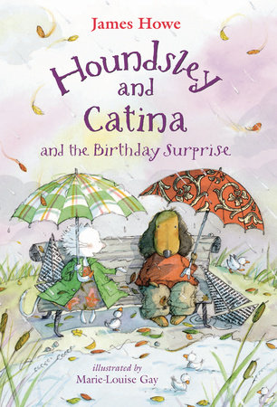Houndsley and Catina and the Birthday Surprise by