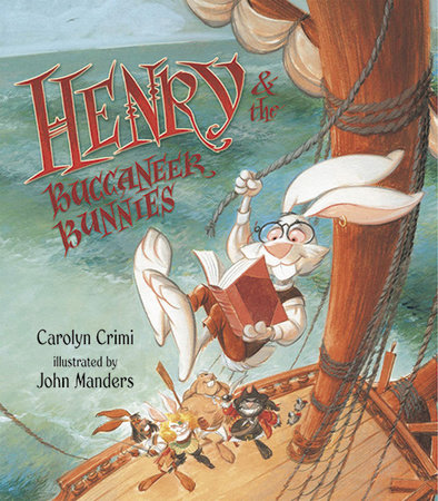 Henry & the Buccaneer Bunnies by