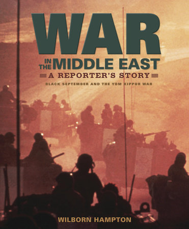 War in the Middle East by Wilborn Hampton
