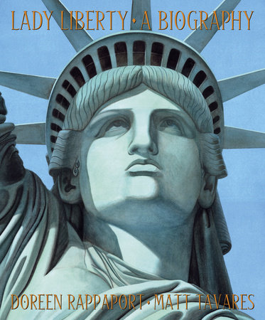 Lady Liberty by Doreen Rappaport