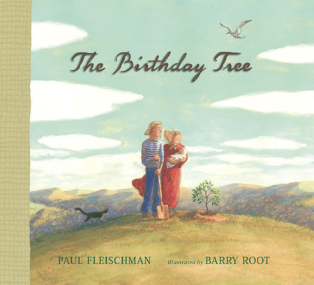 The Birthday Tree by Paul Fleischman