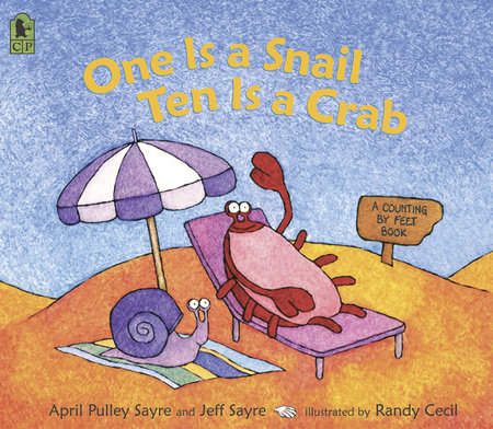 One Is a Snail, Ten is a Crab by