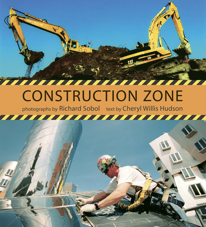 Construction Zone by Cheryl Willis Hudson