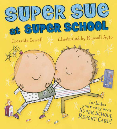 Super Sue at Super School by