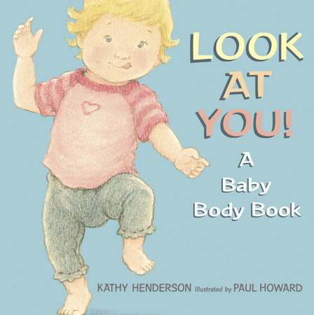 Look at You! by Kathy Henderson