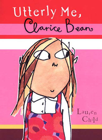 Utterly Me, Clarice Bean by