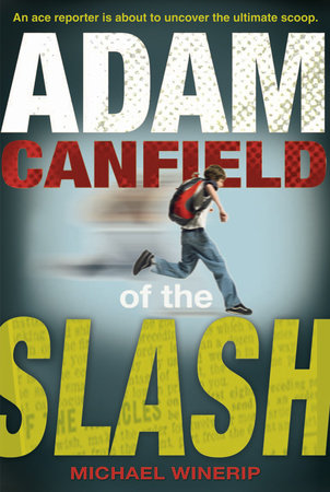 Adam Canfield of the Slash by
