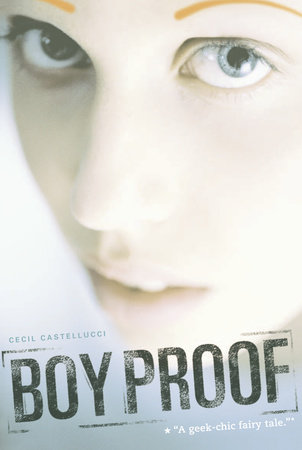 Boy Proof by Cecil Castellucci