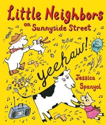 Little Neighbors on Sunnyside Street by Jessica Spanyol