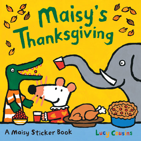Maisy's Thanksgiving Sticker Book by