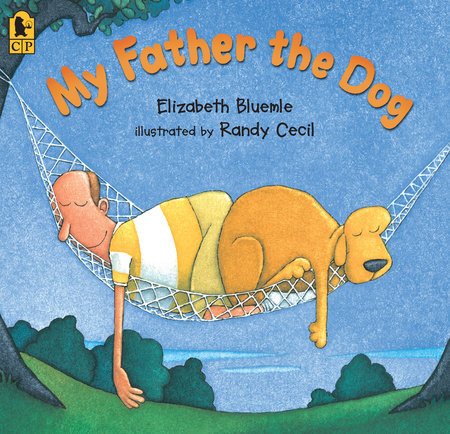 My Father the Dog by Elizabeth Bluemle
