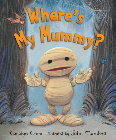Where's My Mummy? by