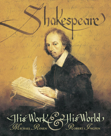 Shakespeare: His Work and His World by