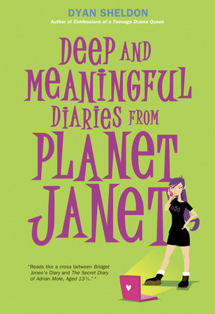 Deep and Meaningful Diaries from Planet Janet by