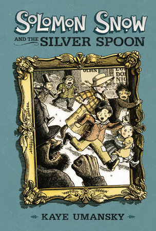 Solomon Snow and the Silver Spoon by