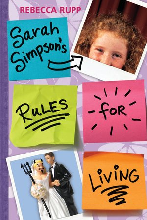 Sarah Simpson's Rules for Living by Rebecca Rupp